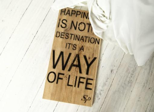 "HAPPINESS inspirational sign ""Happiness is not a destination its a way of life"""