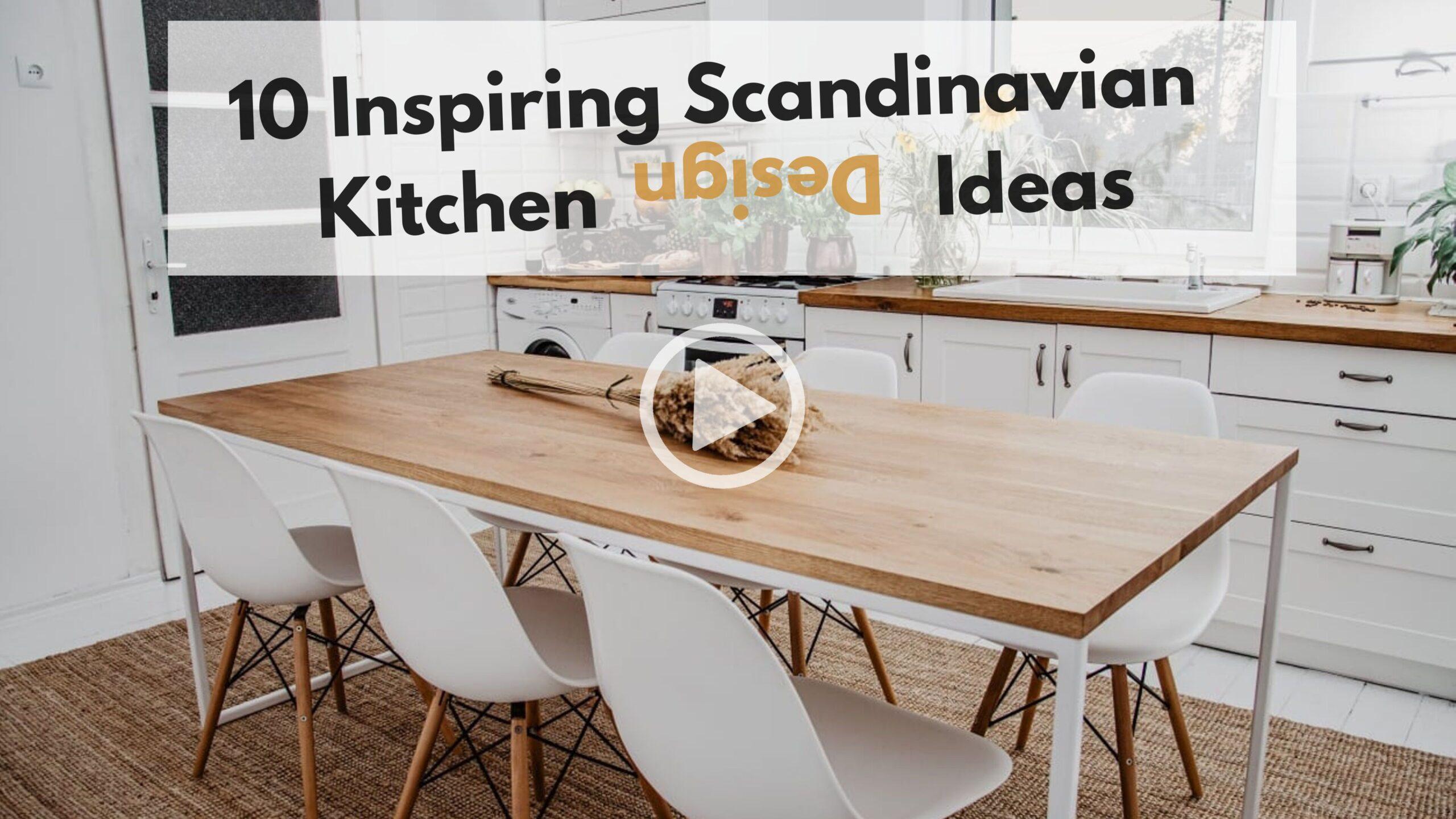 10 Inspiring Scandinavian Kitchen Design Ideas Skandinavisk Mobeldesign