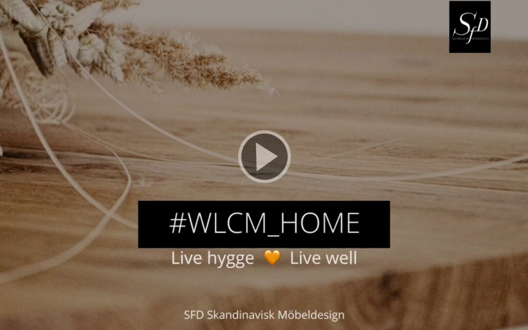 Welcome Home. Our path to live well. Natural Wood.