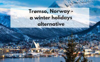 Tromsø, Norway – a winter holidays alternative
