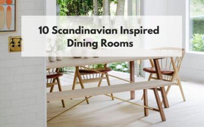 10 Scandinavian Inspired Dining Rooms