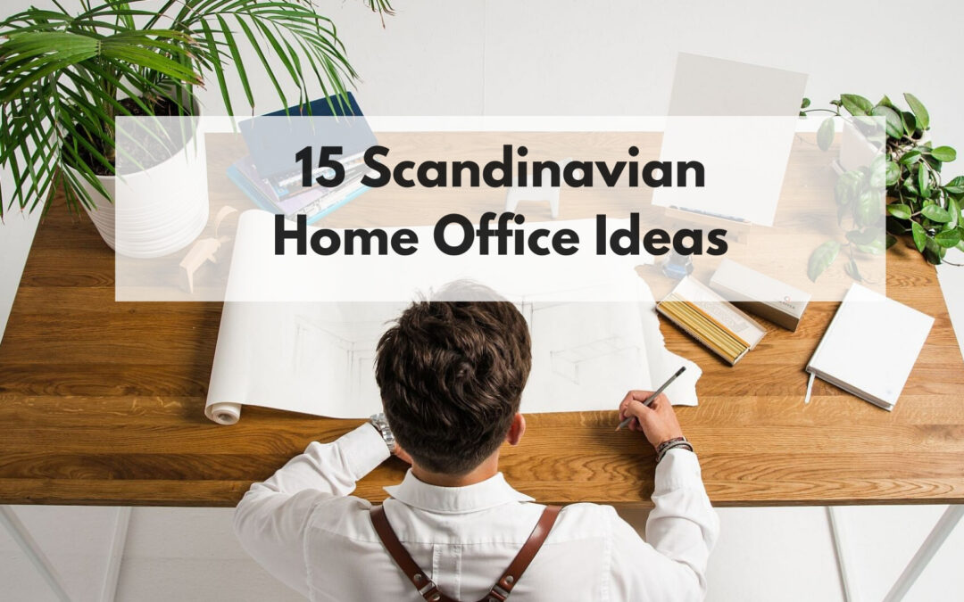 15 Scandinavian Home Office Ideas