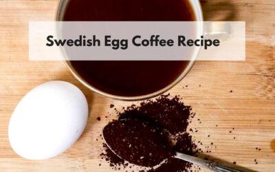 Swedish Egg Coffee Recipe